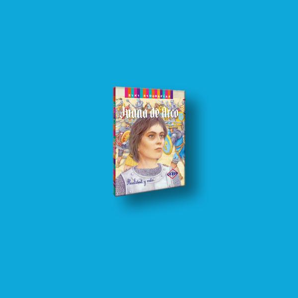 Juana de Arco: Realidad y mito - Varios Autores - LEXUS Editores