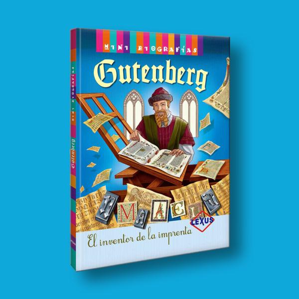 Gutenberg: El inventor de la imprenta - Varios Autores - LEXUS Editores