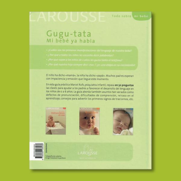 Gugu-tata: Mi bebé ya habla - Marcel Rufo & Christine Schilte - Larousse