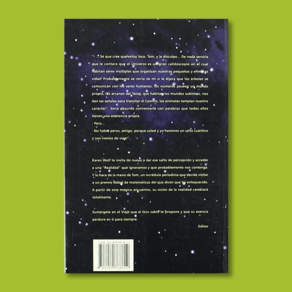"""El loco sabio que accedió a la """"Realidad"""" - Karen Wolf - Ediciones y distribuciones Vedrá"""