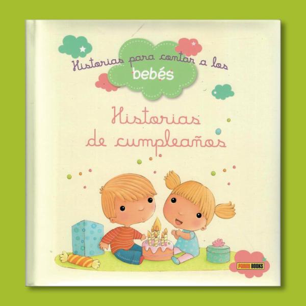 Historias para contar a los bebés: Historias de cumpleaños - Varios Autores - Panini Books