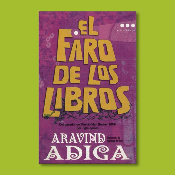 El faro de los libros - Aravind Adiga - Roca Editorial