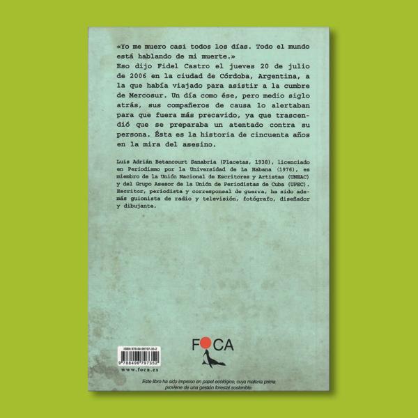 Fidel en la mira - Luis Adrián Betancourt - Ediciones Akal