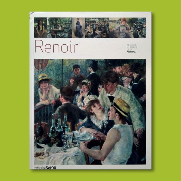 Grandes mestros de la pintura: Renoir - Varios Autores - Editorial Sol90