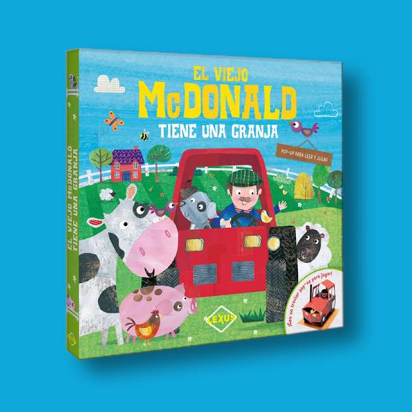 El viejo Mc Donald tiene una granja - Varios Autores - LEXUS Editores