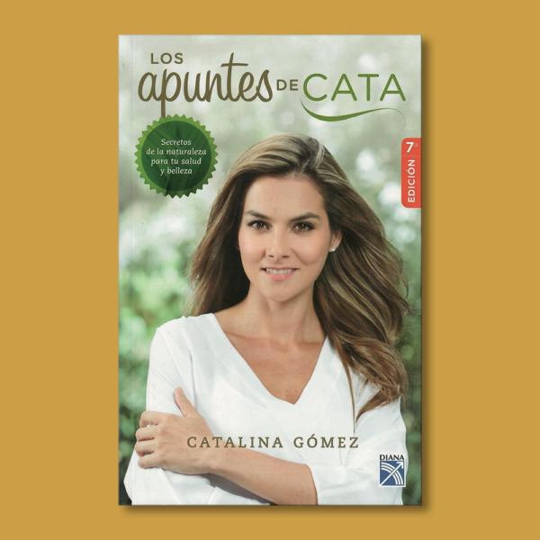 Los apuntes de Cata - Catalina Gómez - Planeta