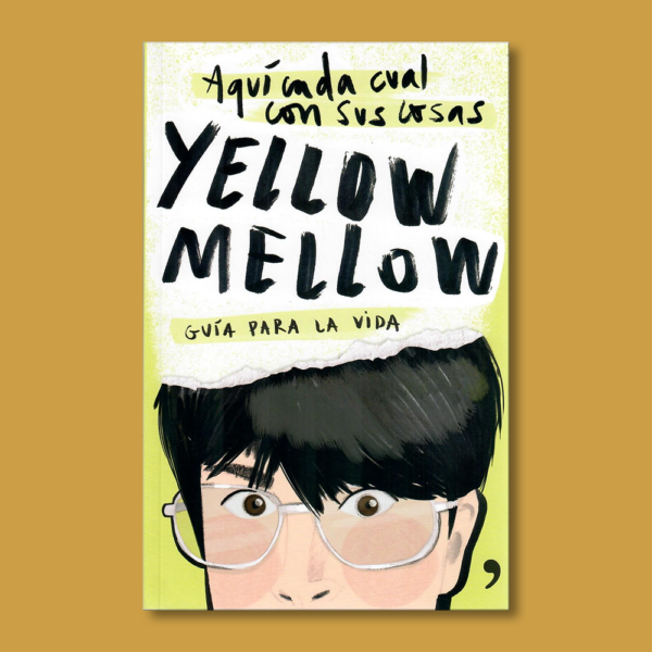 Yellow Mellow: Guía para la vida - Yelow Mellow - Temas de hoy