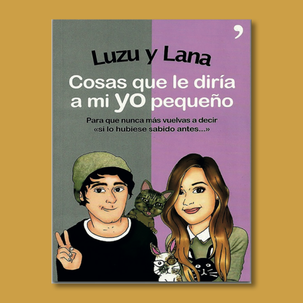 Cosas que le diría a mi yo pequeño - Luzu & Lana - Planeta