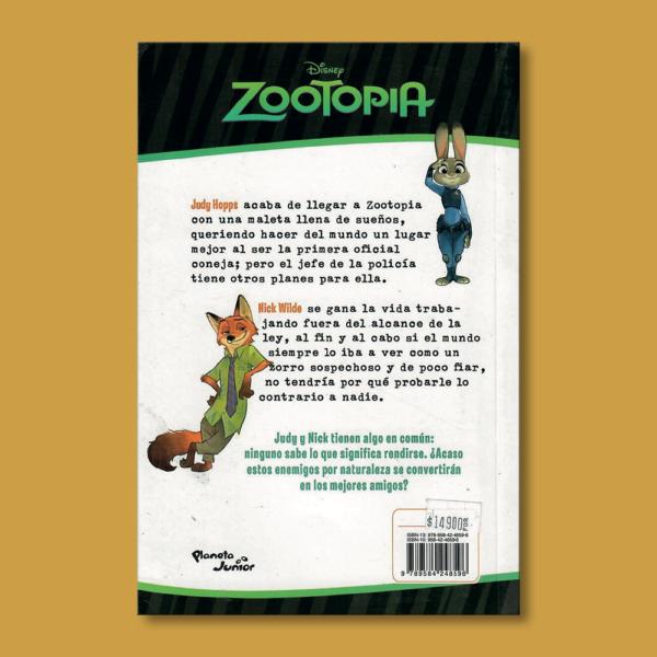 Zootopia: Donde puedes ser lo que desees - Paola Gómez - Planeta