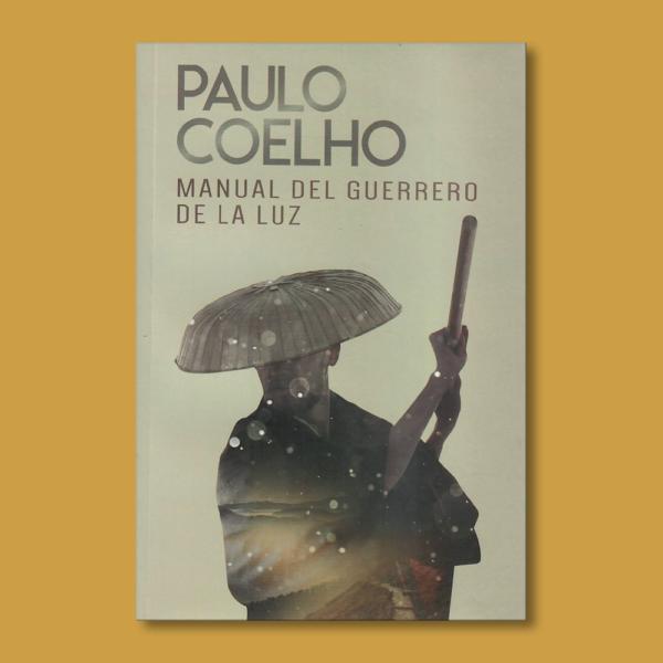 Manual del guerrero de la luz - Paulo Coelho - Planeta