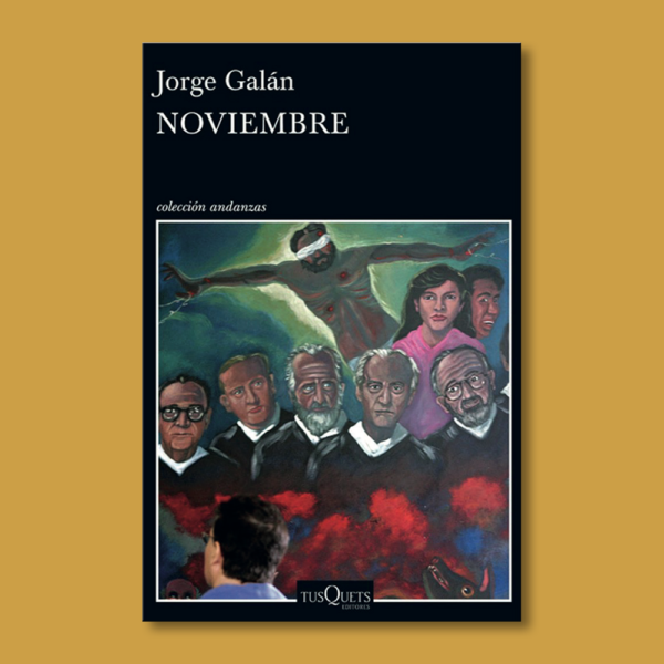 Noviembre - Jorge Galán - Tus Quets