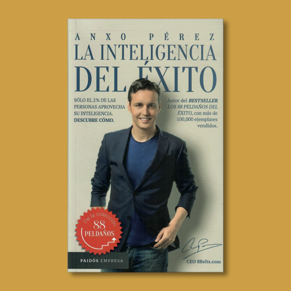 La inteligencia del éxito - Anxo Pérez - Paidos