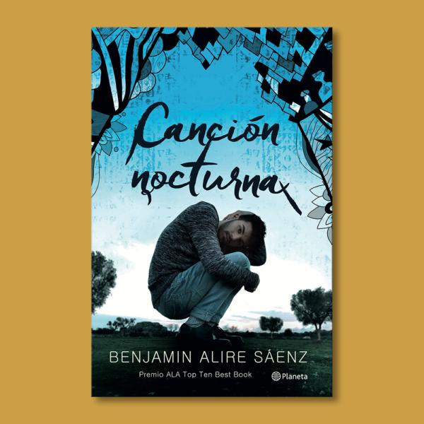 Canción nocturna - Benjamin Alire Sáenz - Destino