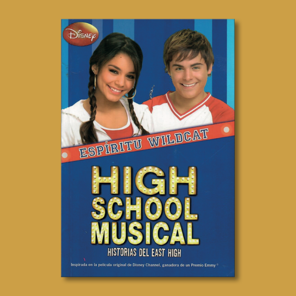 Espíritu Wildcat: High School Musical - Cathrine Hapka - Montena