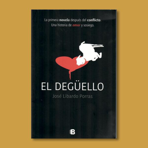 El degüello - José Libardo Porraas - Ediciones B