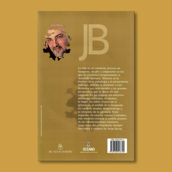 Shimriti: De la ignorancia a la sabiduría - Jorge Bucay - Océano