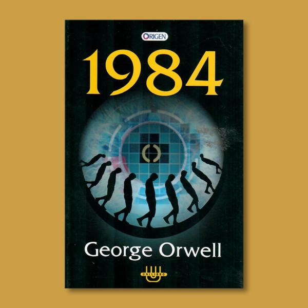 1984 - George Orwell - Unilibro Ediciones