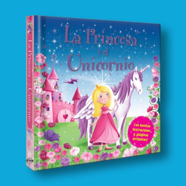 La princesa y el unicornio - Varios Autores - LEXUS Editores
