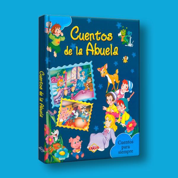 Cuentos de la abuela - Varios Autores - LEXUS Editores