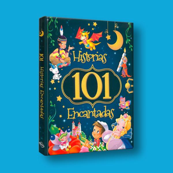 Historias 101 encantadas - Varios Autores - LEXUS Editores