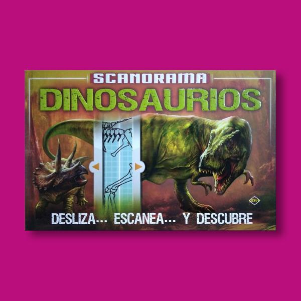 Scanorama: Dinosaurios - Anna Claybourne - LEXUS Editores