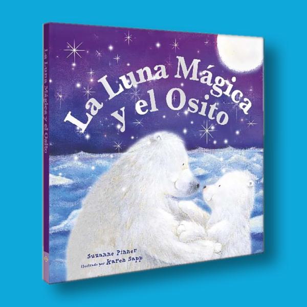 La luna mágica y el osito - Suzanne Pinner - LEXUS Editores